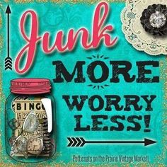 junk more worry less