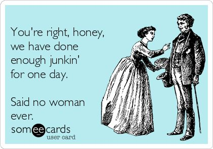 weve-done-enough-junking-said-no-woman-ever