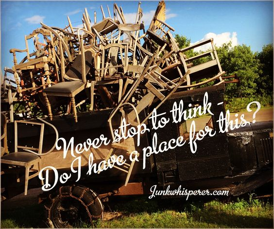 from the junkwhisperer Never stop to think