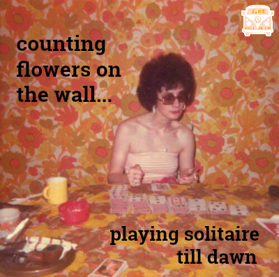 counting flowers on the wall lady playing solitaire cards